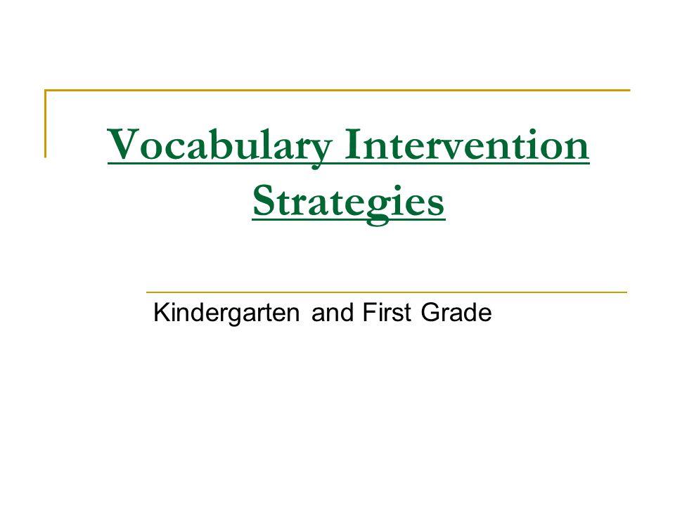 Vocabulary Intervention Strategies