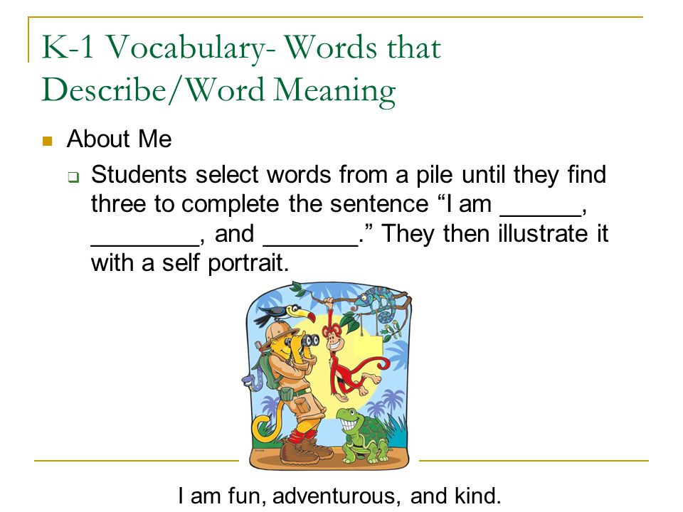 K-1 Vocabulary- Words that Describe/Word Meaning
