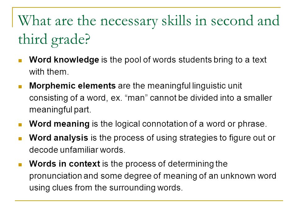 What are the necessary skills in second and third grade