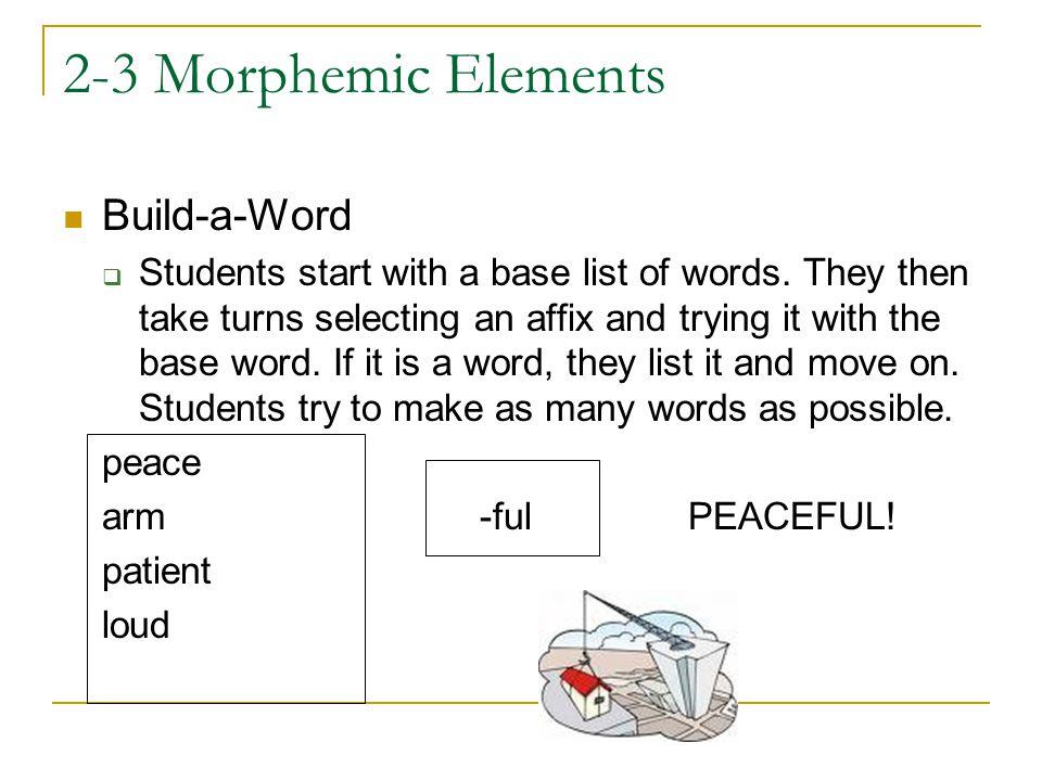 2-3 Morphemic Elements Build-a-Word