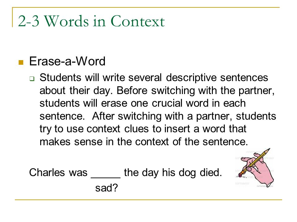 2-3 Words in Context Erase-a-Word