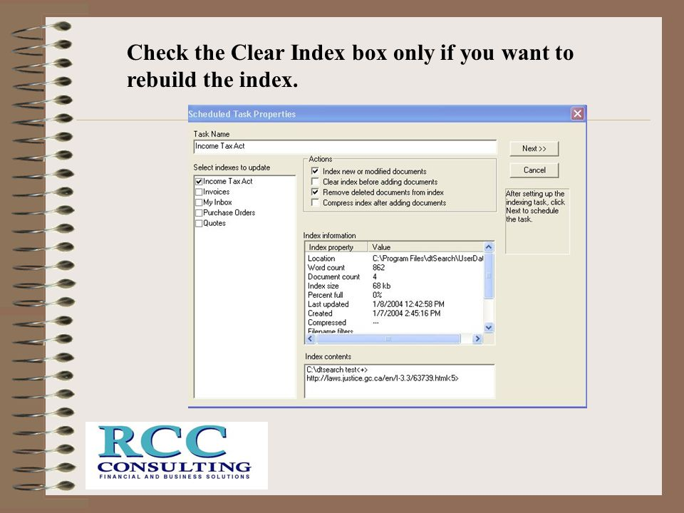 Check the Clear Index box only if you want to rebuild the index.