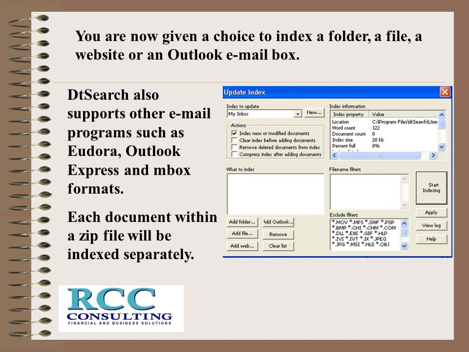 You are now given a choice to index a folder, a file, a website or an Outlook e-mail box.