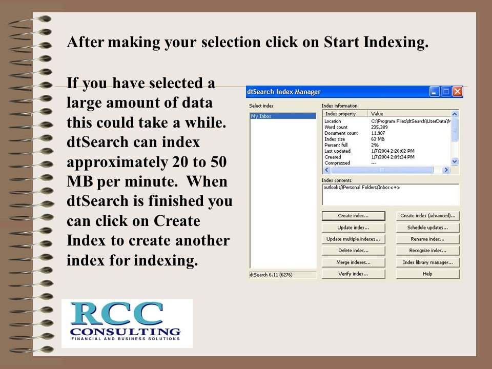 After making your selection click on Start Indexing.