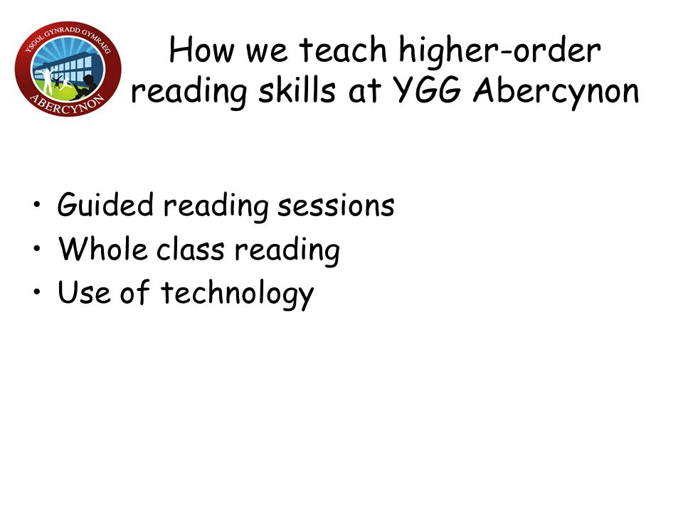 How we teach higher-order reading skills at YGG Abercynon