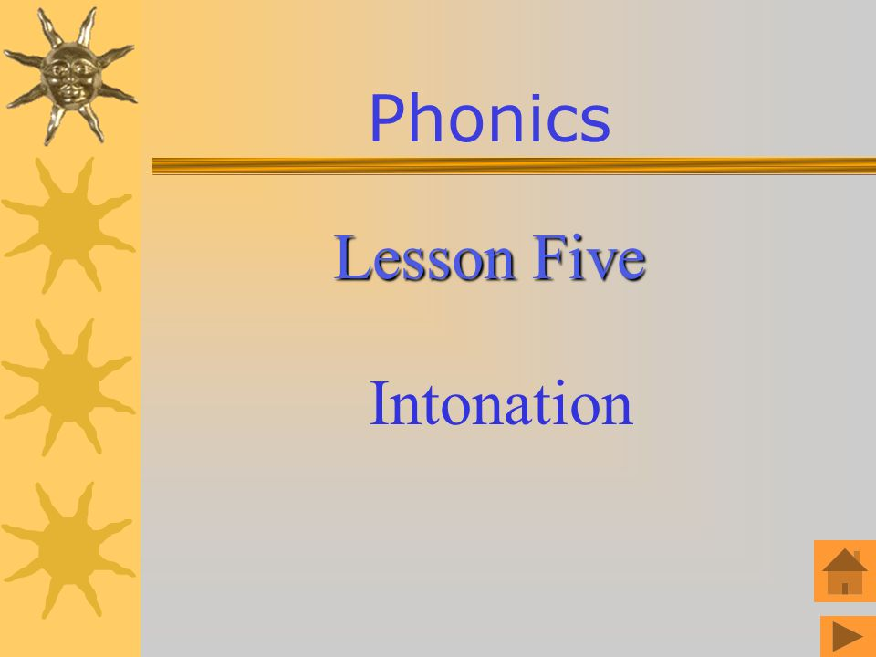 Phonics Lesson Five Intonation