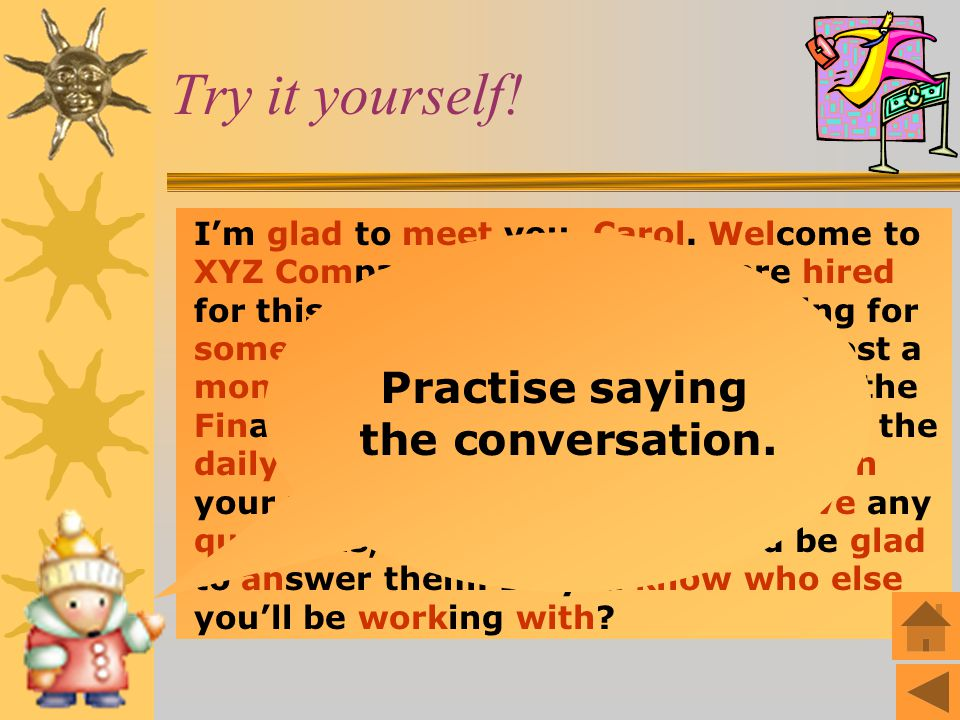 Practise saying the conversation.
