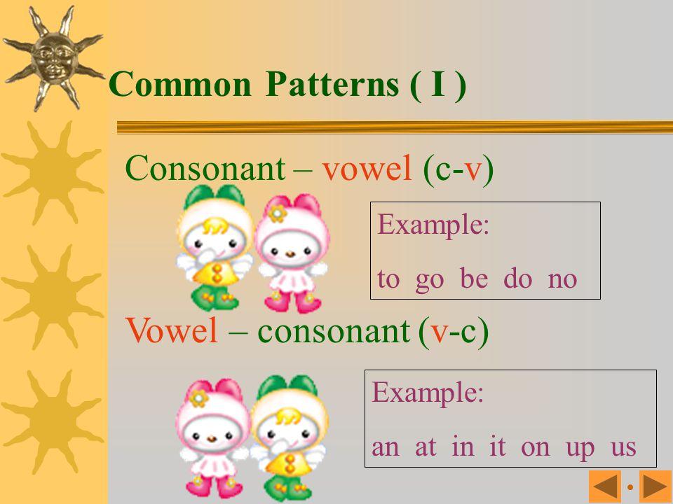 Consonant – vowel (c-v)
