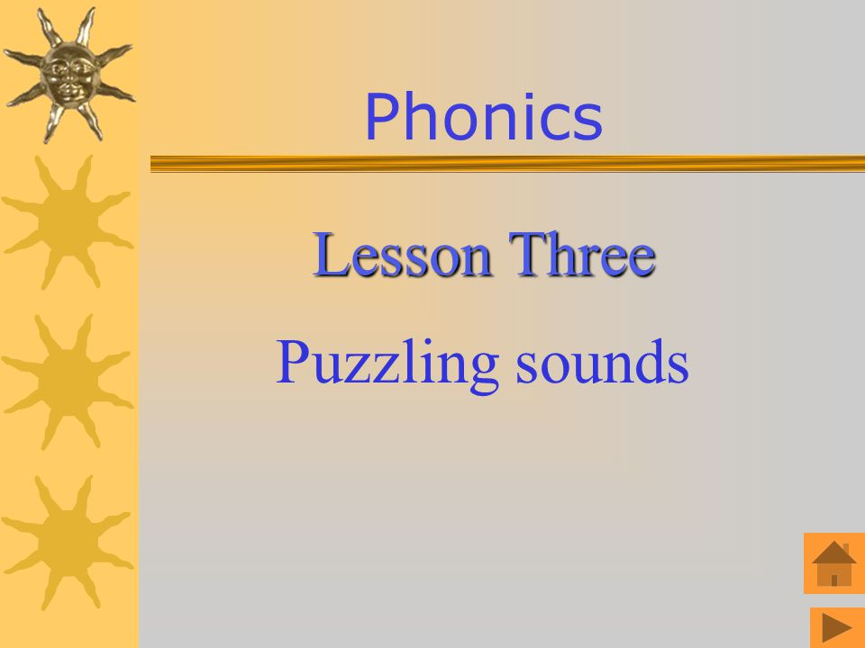 Phonics Lesson Three Puzzling sounds