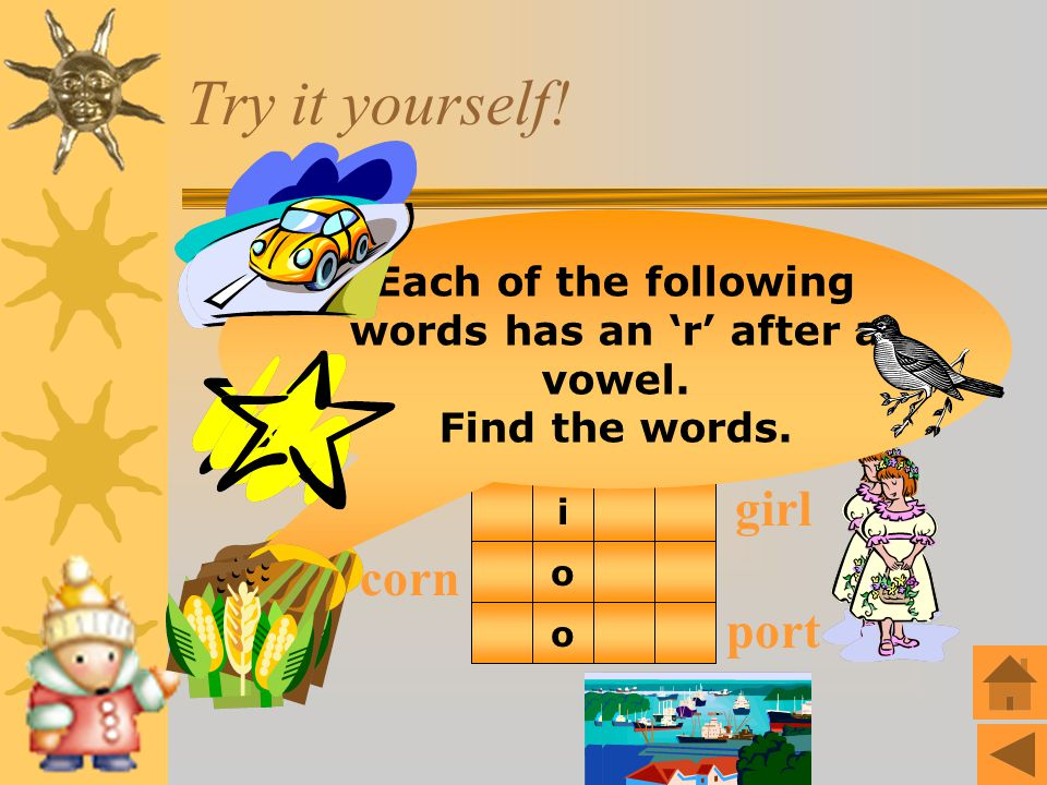 Each of the following words has an 'r' after a vowel.