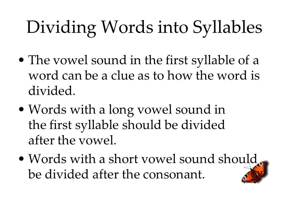 Dividing Words into Syllables