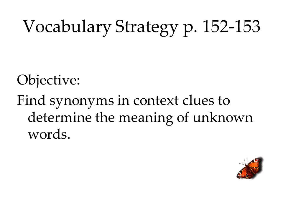 Vocabulary Strategy p. 152-153