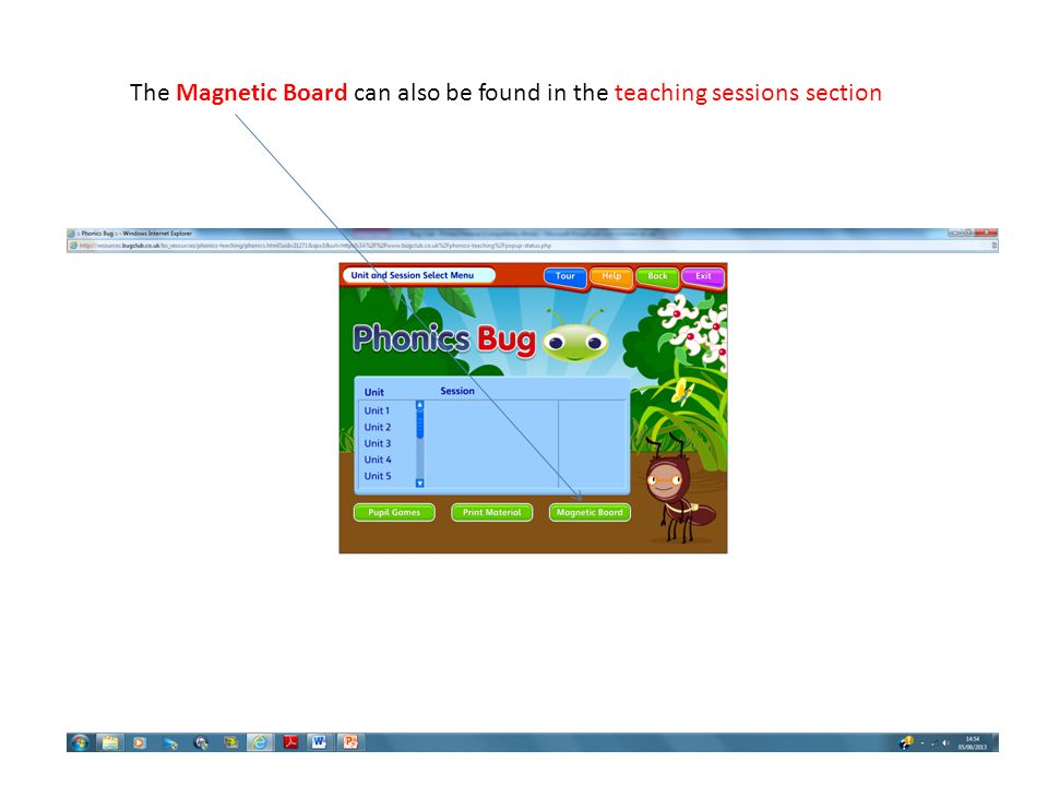 The Magnetic Board can also be found in the teaching sessions section
