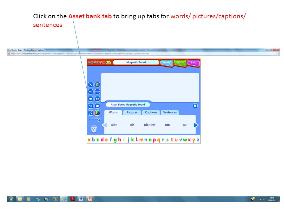 Click on the Asset bank tab to bring up tabs for words/ pictures/captions/ sentences