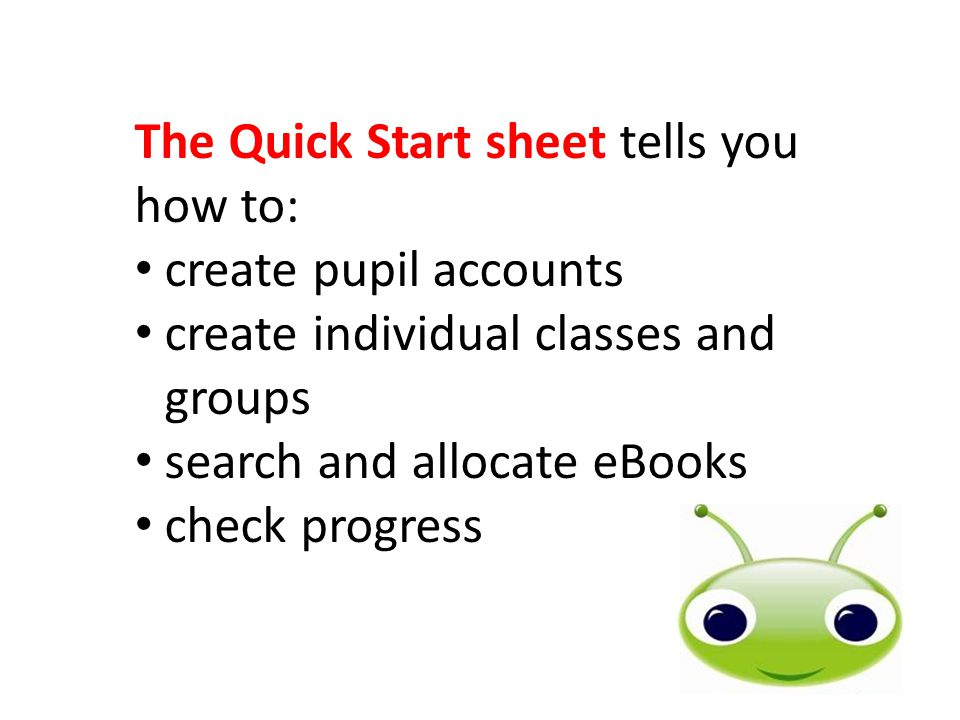 The Quick Start sheet tells you how to:
