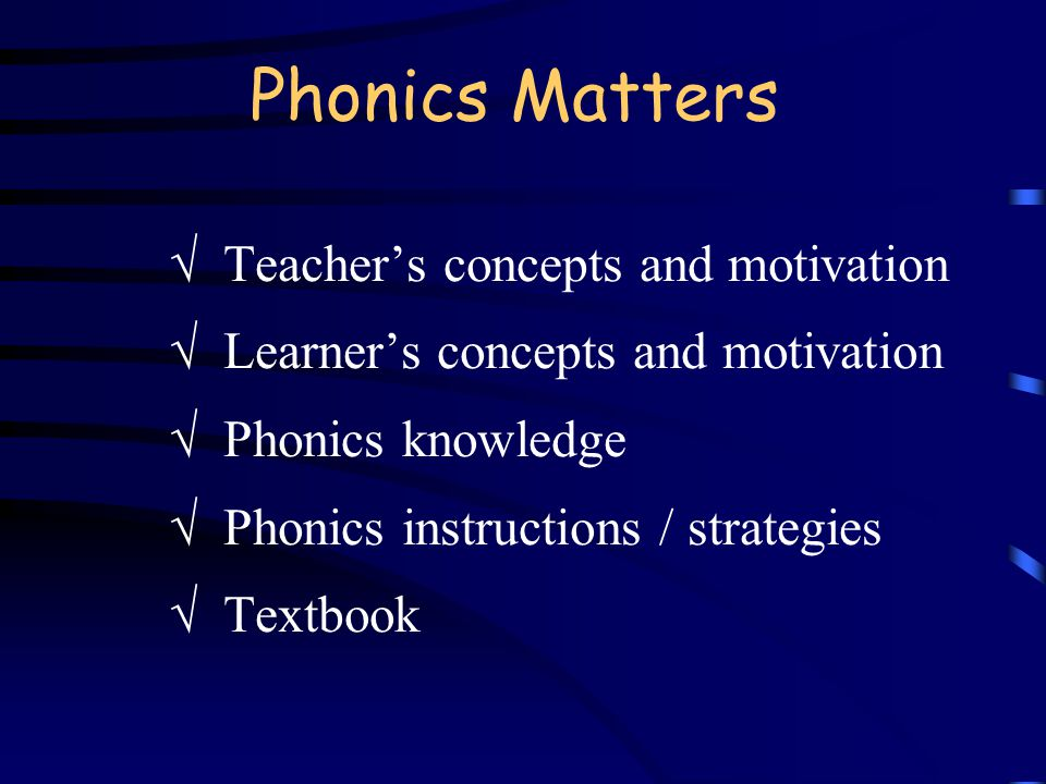 Phonics Matters  Teacher's concepts and motivation