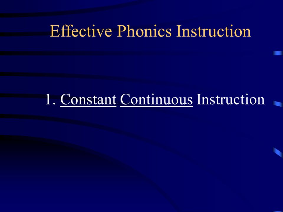 1. Constant Continuous Instruction