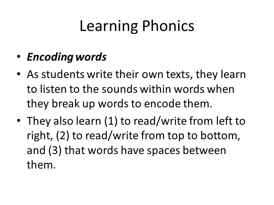 Learning Phonics Encoding words