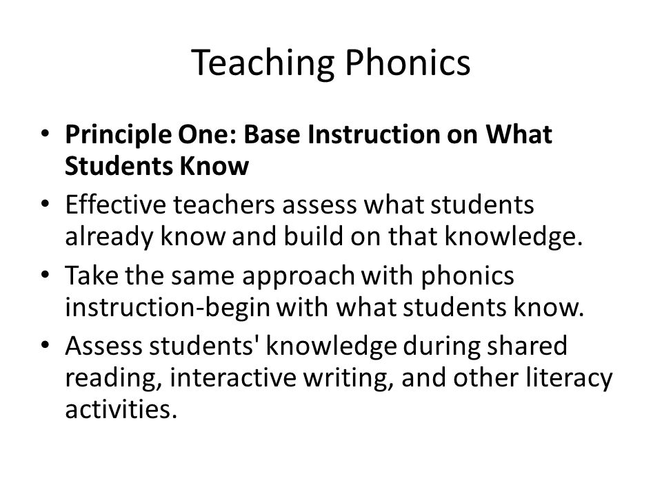 Teaching Phonics Principle One: Base Instruction on What Students Know
