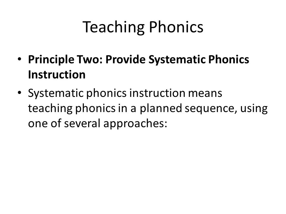 Teaching Phonics Principle Two: Provide Systematic Phonics Instruction