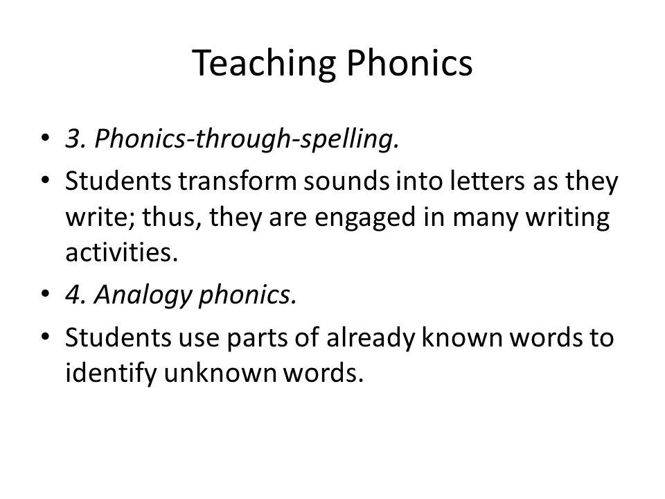 Teaching Phonics 3. Phonics-through-spelling.