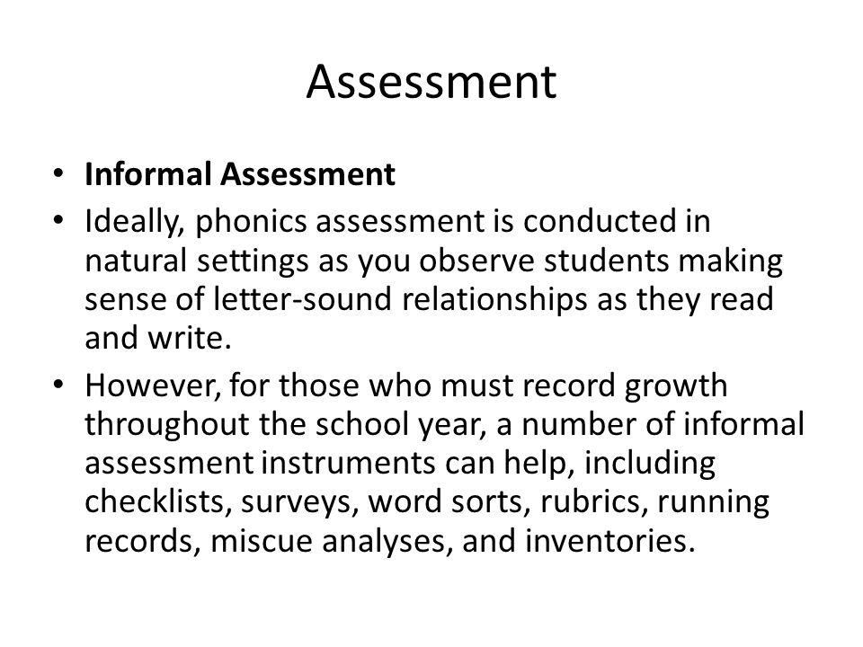 Assessment Informal Assessment