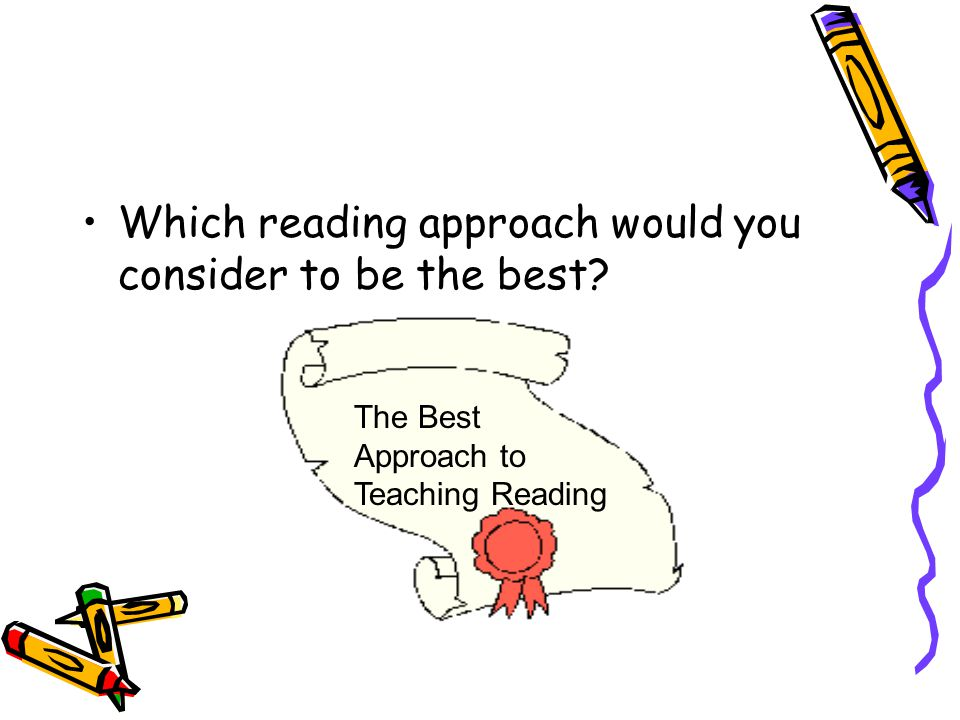Which reading approach would you consider to be the best