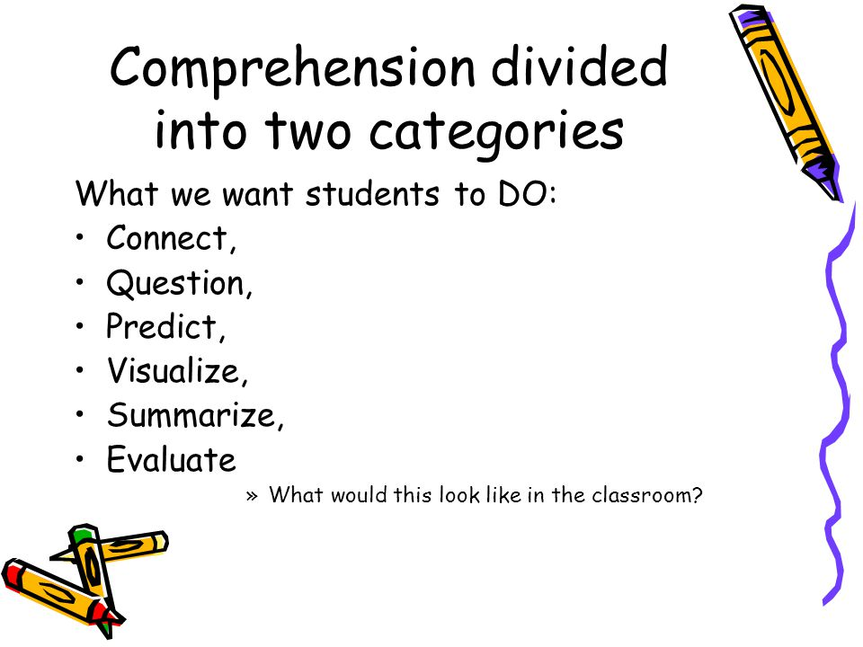 Comprehension divided into two categories