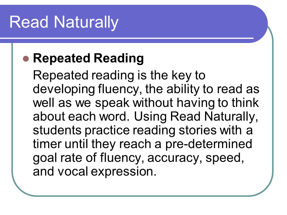 Read Naturally Repeated Reading
