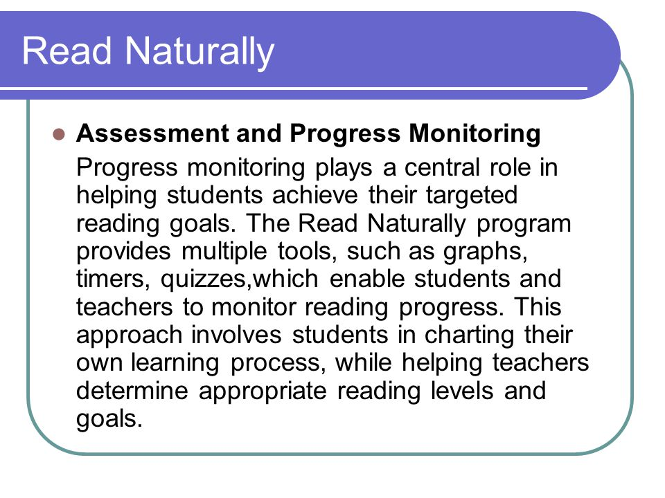 Read Naturally Assessment and Progress Monitoring