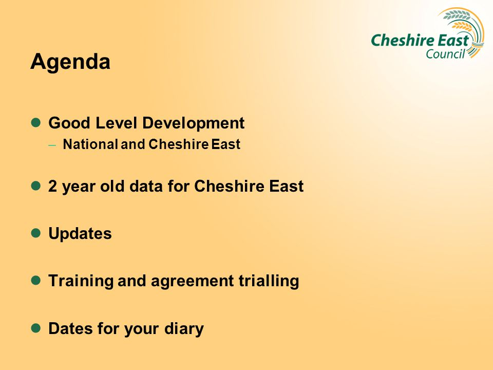 Agenda Good Level Development 2 year old data for Cheshire East