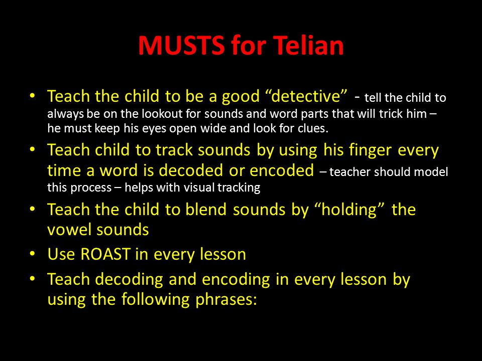 MUSTS for Telian