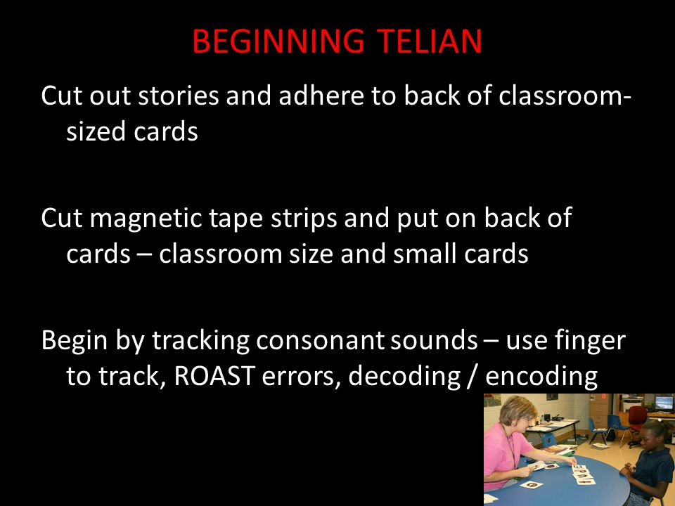 BEGINNING TELIAN Cut out stories and adhere to back of classroom- sized cards.