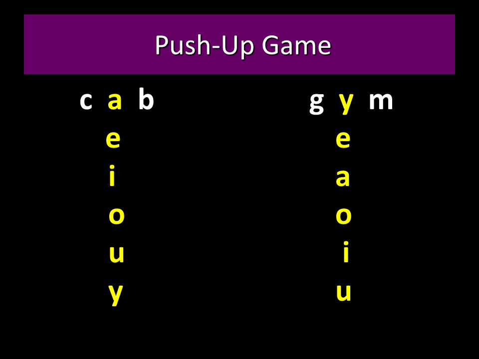 Push-Up Game c a b e i o u y g y m e a o i u
