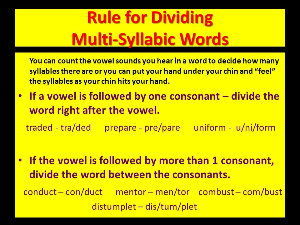 Rule for Dividing Multi-Syllabic Words