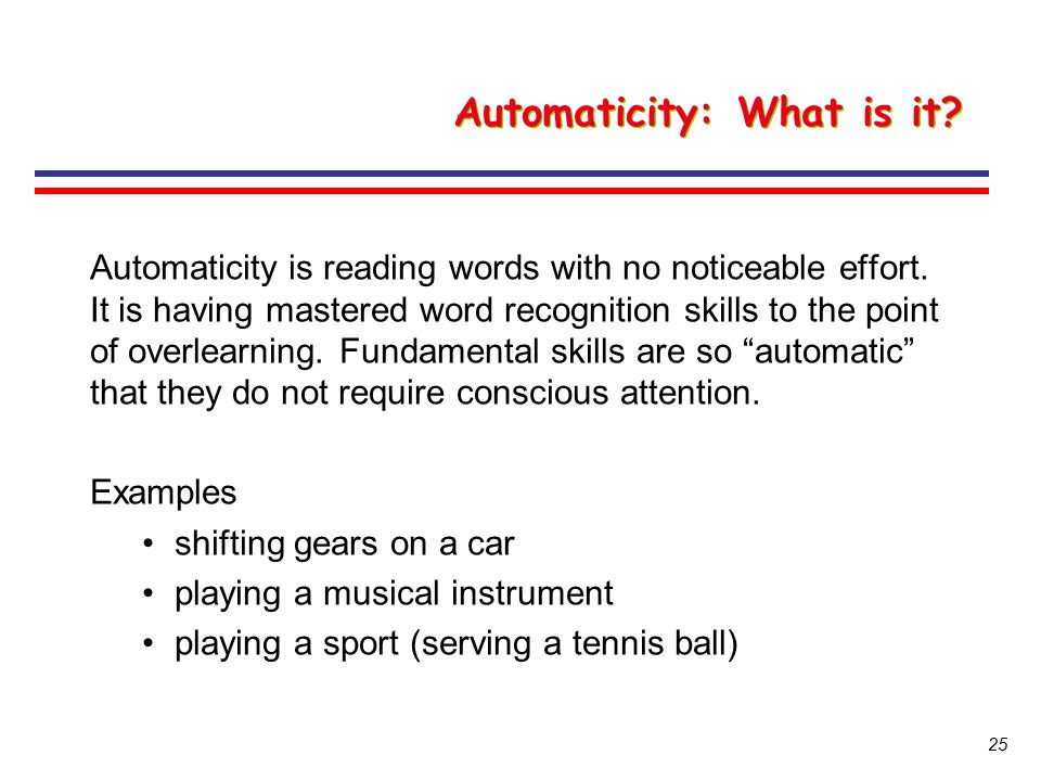Automaticity: What is it