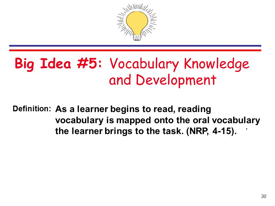 Big Idea #5: Vocabulary Knowledge and Development