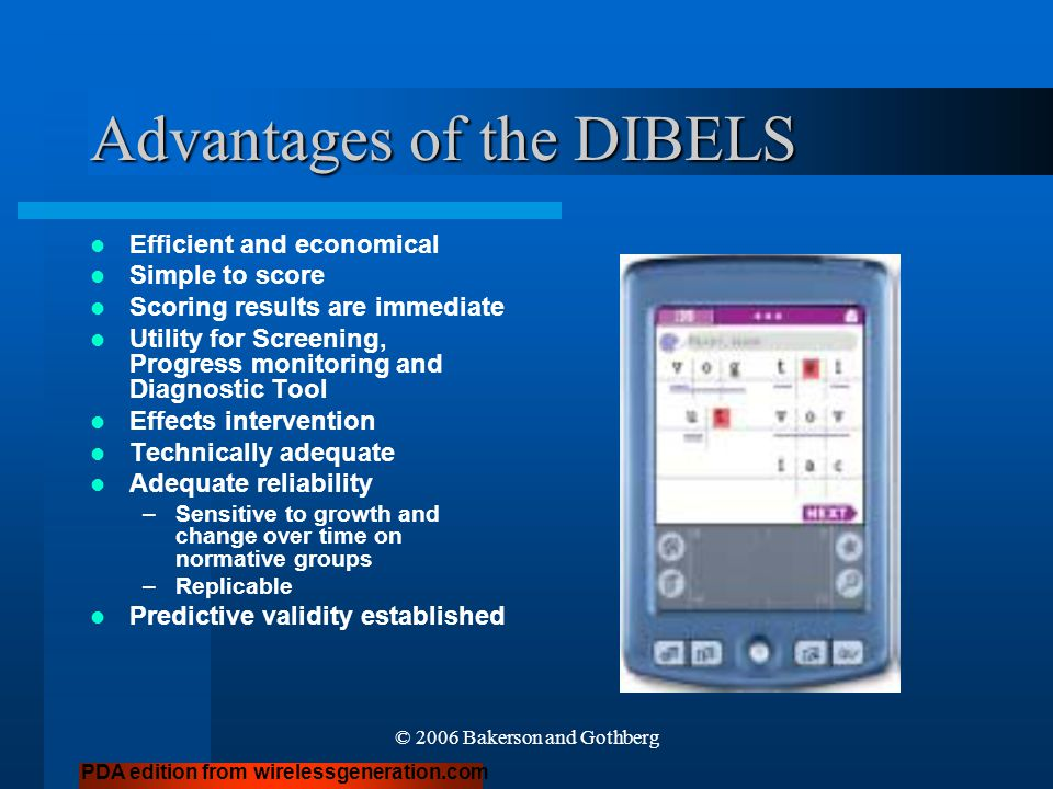 Advantages of the DIBELS