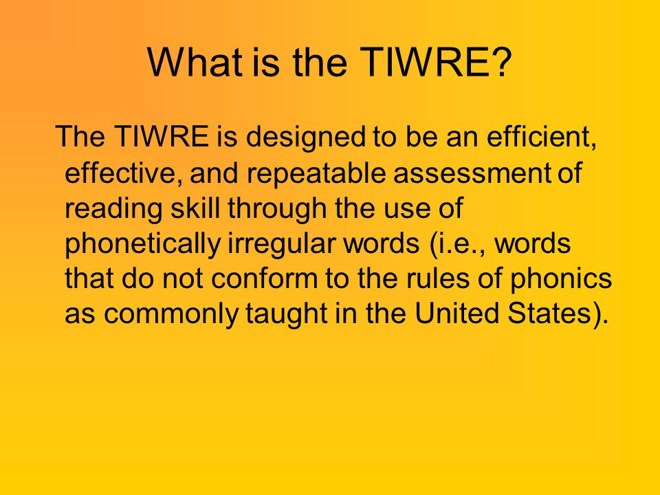 What is the TIWRE