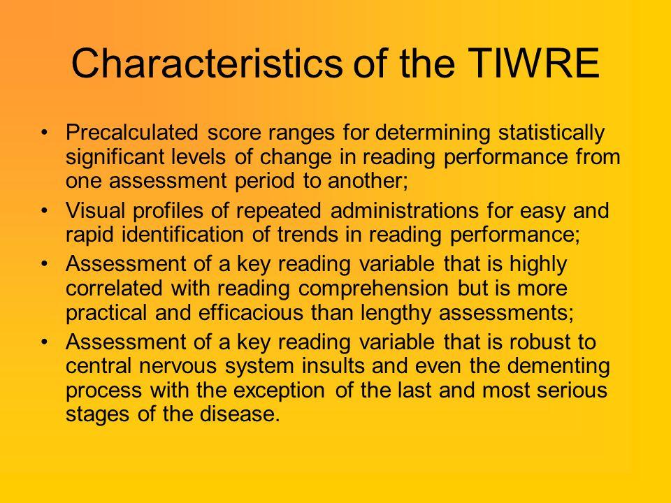 Characteristics of the TIWRE