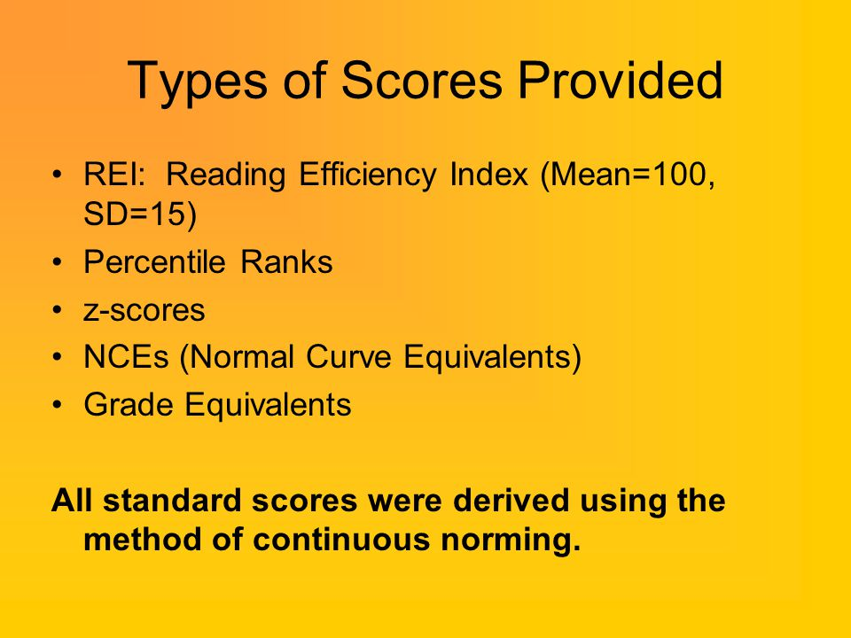 Types of Scores Provided