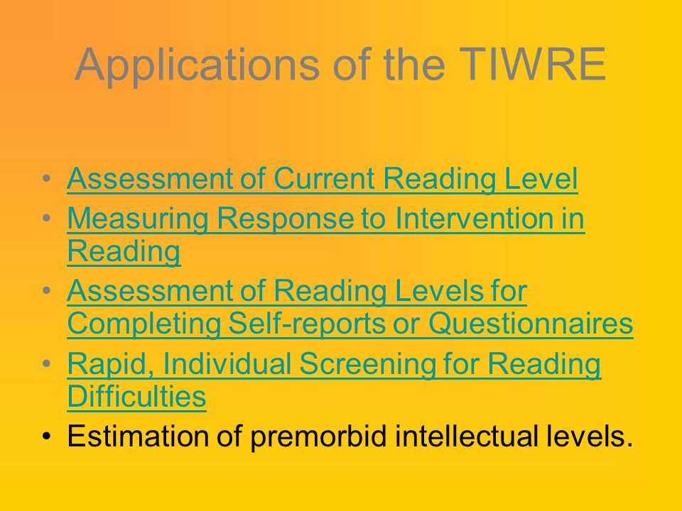 Applications of the TIWRE