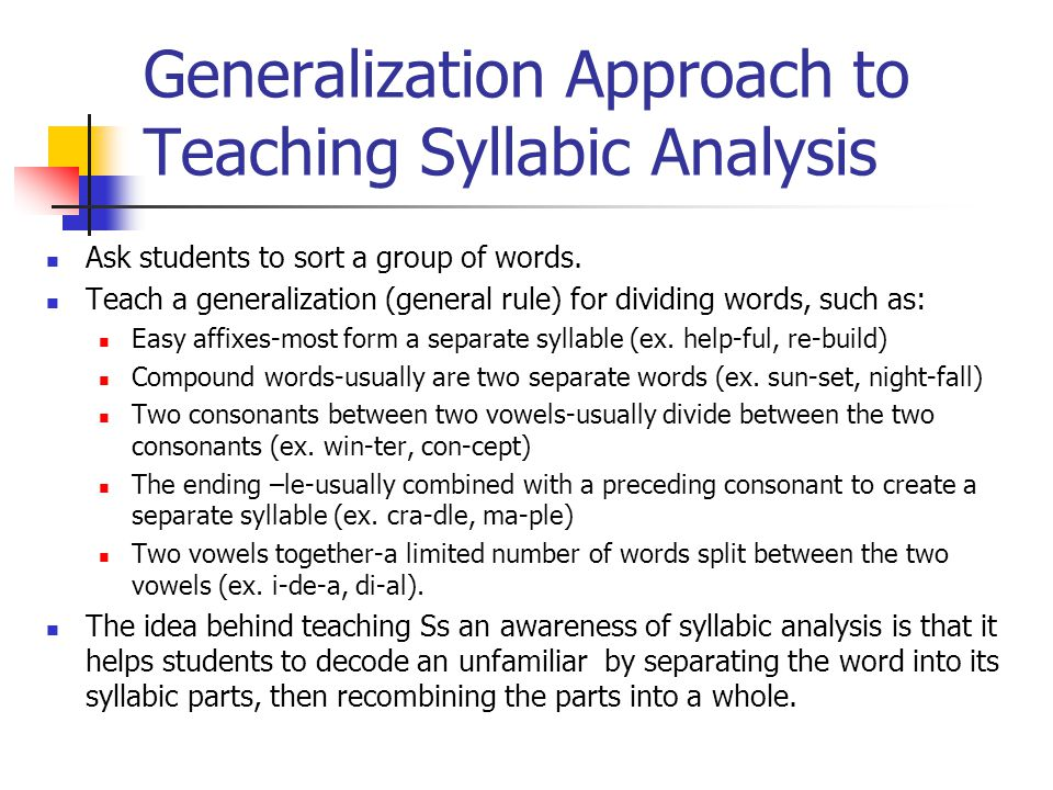 Generalization Approach to Teaching Syllabic Analysis