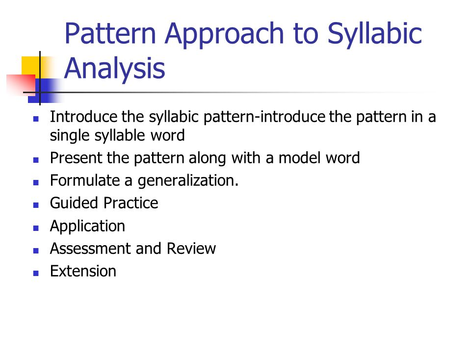 Pattern Approach to Syllabic Analysis