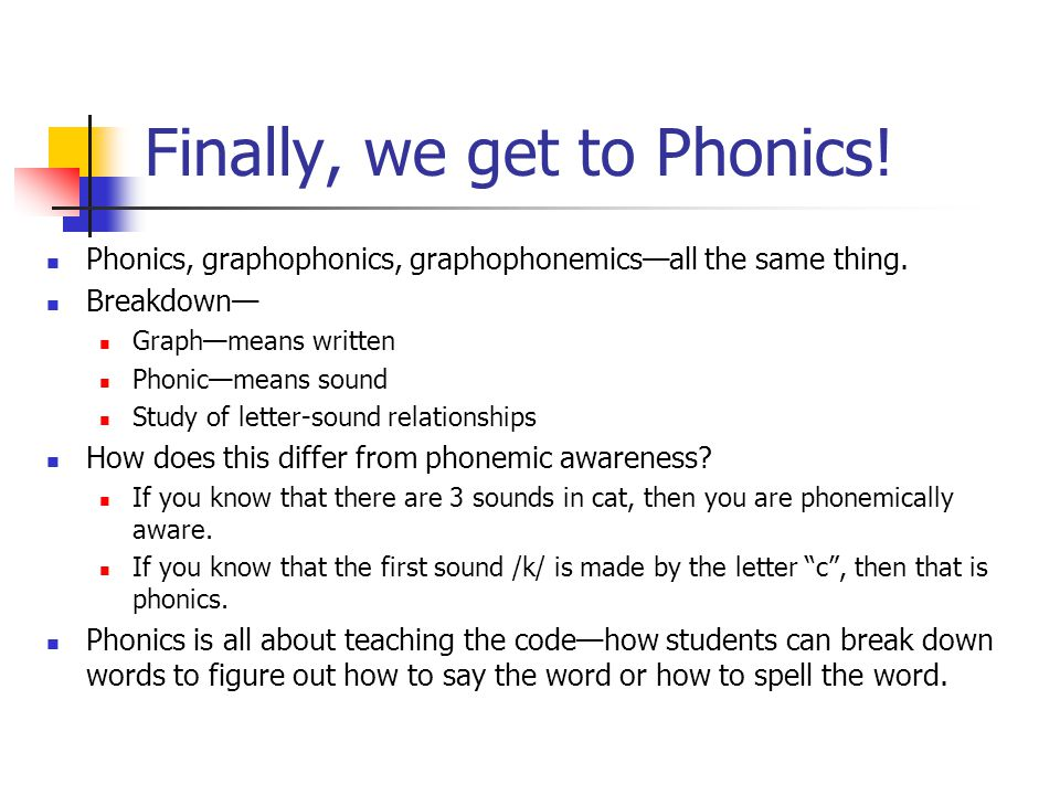 Finally, we get to Phonics!