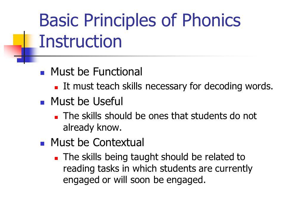 Basic Principles of Phonics Instruction
