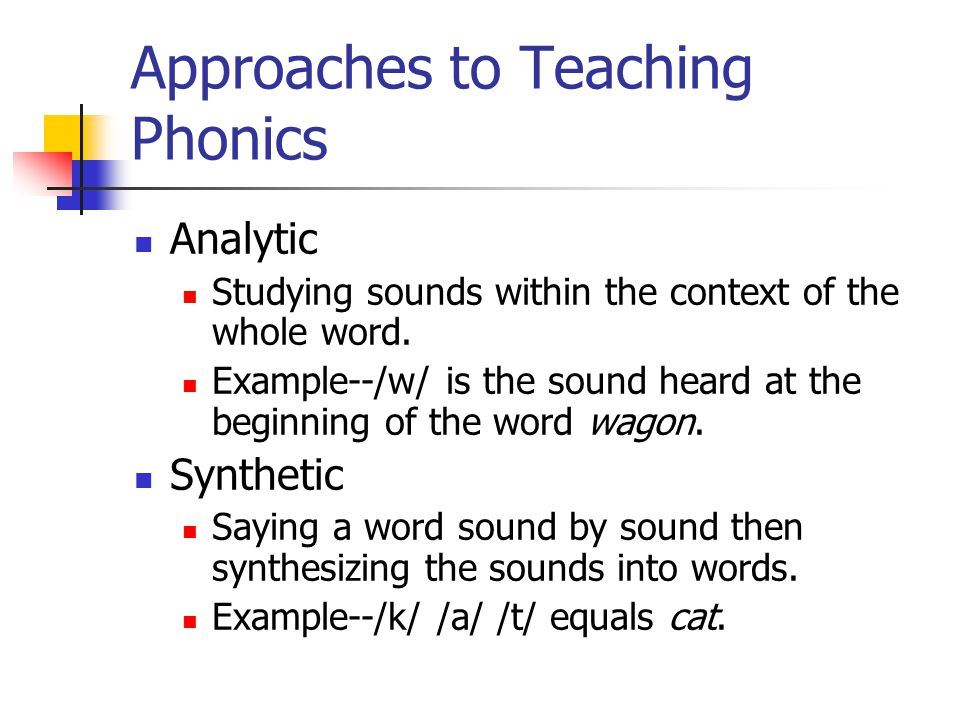 Approaches to Teaching Phonics
