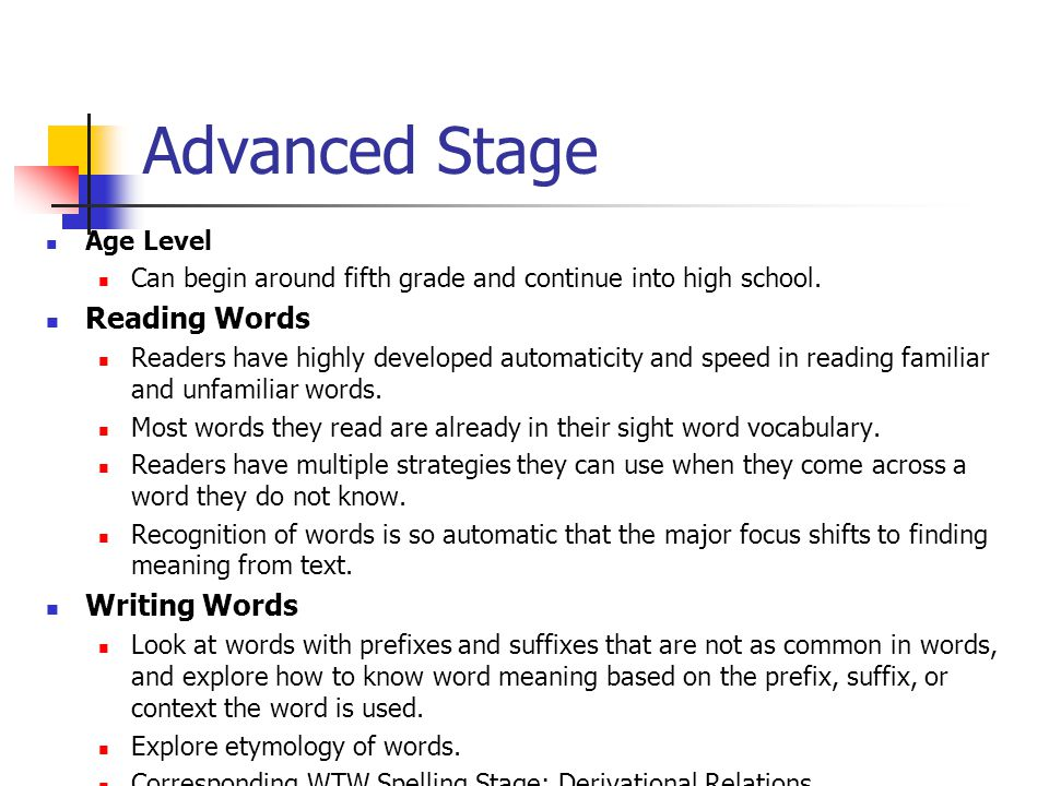 Advanced Stage Reading Words Writing Words Age Level