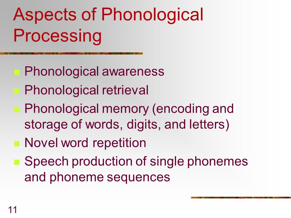 Aspects of Phonological Processing
