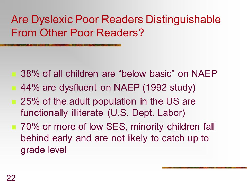 Are Dyslexic Poor Readers Distinguishable From Other Poor Readers